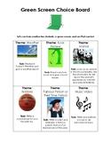 Green Screen Choice Board