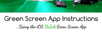 Green Screen Instructions Using the DoInk iOS App