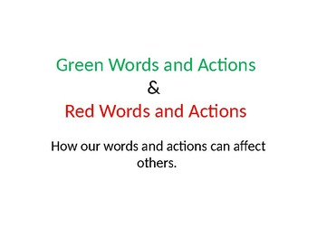 Green Words and Red Words