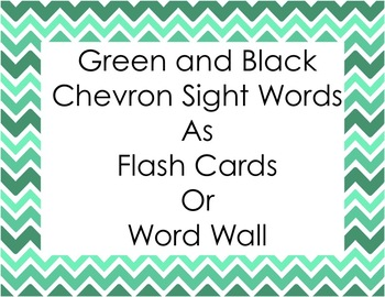 Green and Black Chevron Sight Words