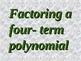 Greenebox Factoring Method: Four-term quadratic polynomials