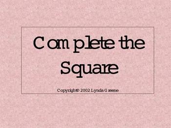 Greenebox Lecture: Complete the Square