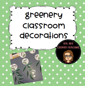 Greenery Classroom Decorations