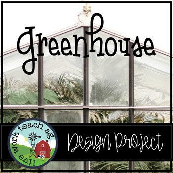 Greenhouse Design Project