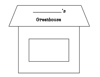 Greenhouse: Seed Experiment/Parts of a Plant/Seeds Grow