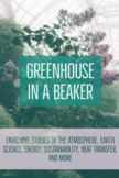 Greenhouse in A Beaker Lab