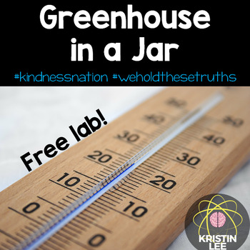 Greenhouse in a Jar Experiment #weholdthesetruths #kindnessnation