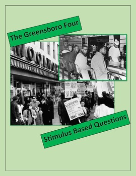 Greensboro Four Stimulus Based Questions