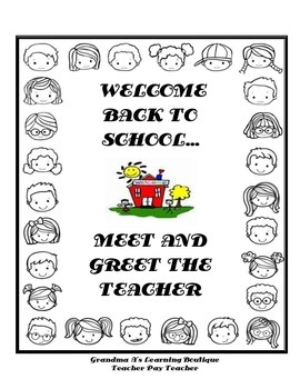 Greet and Meet The Teacher...Welcome Back To School