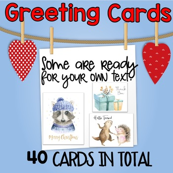 Greeting Cards for the Classroom or Home!