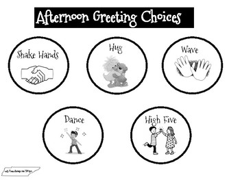 Greeting Choices * Morning and Afternoon
