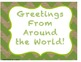 Greeting From Around the World-Postcard Style