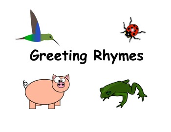 Greeting Rhymes