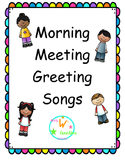 Greeting Songs for Morning Meeting