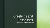 Greeting and Responses- Master ASL Unit 1