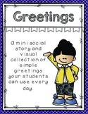 Greetings!  A mini social story and visual choice cards