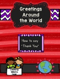 "Greetings Around the World - Learn how to say ""Thank You"""