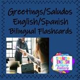 Greetings/Saludos/English-Spanish/ Bilingual Flashcards