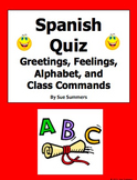 Spanish Greetings, Feelings, Alphabet, and Class Commands Quiz or Worksheet