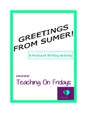 Greetings From Sumer: A Postcard Writing Activity