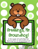 Greetings, Mr. Groundhog- a Groundhog Day mini-pack