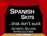 Greetings, Introductions & the Alphabet Skits ~SPANISH SKITS THAT DON'T SUCK~