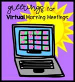 Greetings for Virtual Morning Meetings for Distance Learning