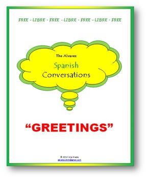 Conversation - Greetings in Spanish-can be use on on the board as Warm-up.