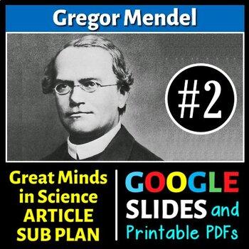 Gregor Mendel - Great Minds in Science Article #2 - Scienc
