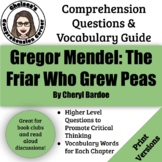 Gregor Mendel: The Friar Who Grew Peas by Cheryl Bardoe (Comprehension Guide)