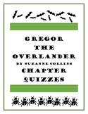 Gregor the Overlander Chapter Quizzes