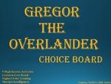 Gregor the Overlander Choice Board Tic Tac Toe Novel Activ