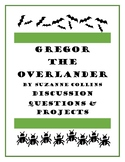 Gregor the Overlander Discussion Questions & Projects