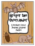 Gregor the Overlander Literature Circle Journal Student Packet