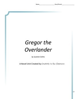 Gregor the Overlander Novel Unit Plus Grammar