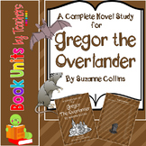 Gregor the Overlander by Suzanne Collins Book Unit