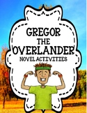 Gregor the Overlander by Suzanne Collins - Novel Activities Unit