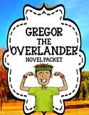 Gregor the Overlander by Suzanne Collins - Novel Study Unit Bundle