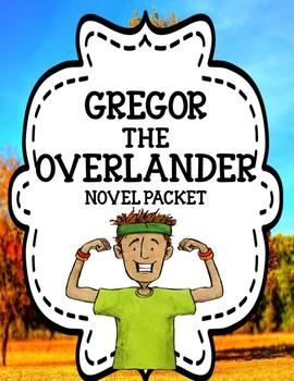 Gregor the Overlander by Suzanne Collins , Novel Study Unit Bundle