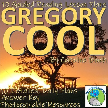 Gregory Cool - 10 Guided Reading Lesson Plans, Resources and Answer Key
