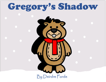 Gregory's Shadow - Groundhog Day
