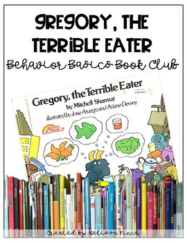 Gregory, the Terrible Eater- Behavior Basics Book Club