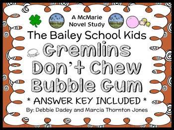 Gremlins Don't Chew Bubble Gum (The Bailey School Kids) Novel Study  (28 pages)