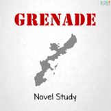 Grenade by Alan Gratz Unit: Comprehensive Suite of Materials for Novel Study