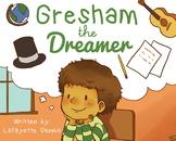 Gresham, the Dreamer Lesson Plan 1