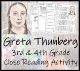 Greta Thunberg - 3rd Grade & 4th Grade Close Reading Activity