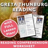 Greta Thunberg - Reading Comprehension, Activities & Lesson Plan