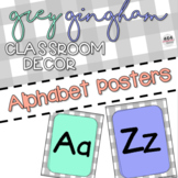 Grey Gingham Classroom Decor: ALPHABET POSTERS Aa - Zz