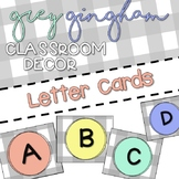 Grey Gingham Classroom Decor - LETTER CARDS