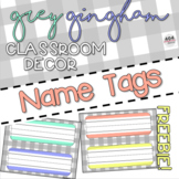 Grey Gingham Classroom Decor: NAME TAGS FREEBIE